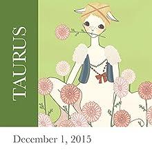 Taurus: December 01, 2015  by Tali Edut, Ophira Edut Narrated by Lesa Wilson