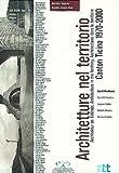 echange, troc Mercedes Daguerre, Graziella Zannone Milan - Architetture nel territorio : Architectures dans le territoire : Architektur im Gelände : Architecture in the territory : Cant