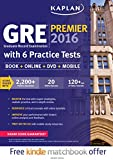img - for GRE Premier 2016 with 6 Practice Tests: Book + Online + DVD + Mobile (Kaplan Test Prep) book / textbook / text book