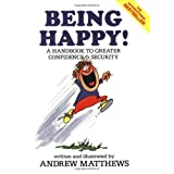 Being Happyby Andrew Matthews