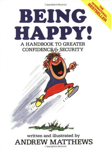 Being Happy!: Andrew Matthews: 0078814028688: Amazon.com: Books