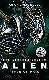 Christopher Golden Alien: River of Pain (Novel #3)