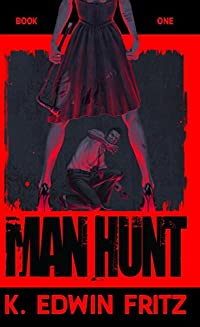 Man Hunt by K. Edwin Fritz ebook deal