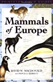 img - for Mammals of Europe (Princeton Field Guides) book / textbook / text book