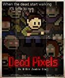 Dead Pixel [Online Game Code]