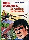 Bob Morane, tome 1 : La vallée infernale