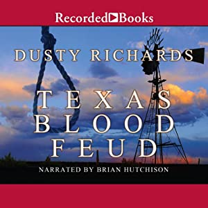 Texas Blood Feud | [Dusty Richards]