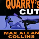 Quarry's Cut: A Quarry Novel, Book 4 (       UNABRIDGED) by Max Allan Collins Narrated by Christopher Kipiniak
