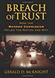 img - for Breach of Trust: How the Warren Commission Failed the Nation And Why book / textbook / text book
