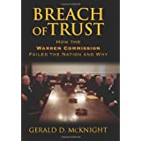 Breach of Trust: How the Warren Commission Failed the Nation And Why ~ Gerald McKnight