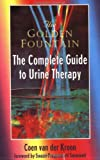 img - for Golden Fountain: The Complete Guide to Urine Therapy book / textbook / text book