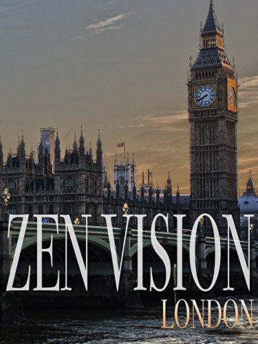 Zen Vision: London