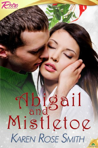 Book: Abigail and Mistletoe by Karen Rose Smith
