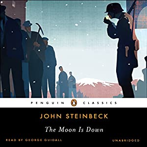 The Moon Is Down | [John Steinbeck]