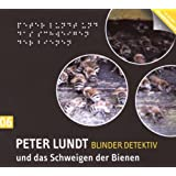 Detektiv Peter Lundt - Folge 6: Peter Lundt und das Schweigen der Bienen. Hörspiel-Krimi.