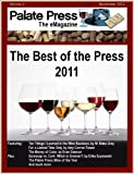 img - for Palate Press: The Best of the Press 2011 book / textbook / text book