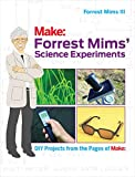 img - for Forrest Mims' Science Experiments: DIY Projects from the Pages of Make: book / textbook / text book