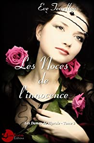 Les Dames de Riprole, tome 2 : Les Noces de l'Innocence par Terrellon