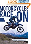 Motorcycles Race On