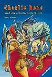 Charlie Bone und der scharlachrote Ritter (Band 8)