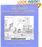 The New Yorker Book of Kids Cartoons