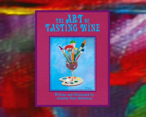 The Art of Tasting Wine