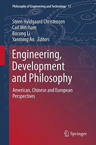 Engineering, Development and Philosophy: American, Chinese and European Perspectives (Philosophy of Engineering and Tech