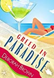 Greed in Paradise (Paradise Series Book 5)