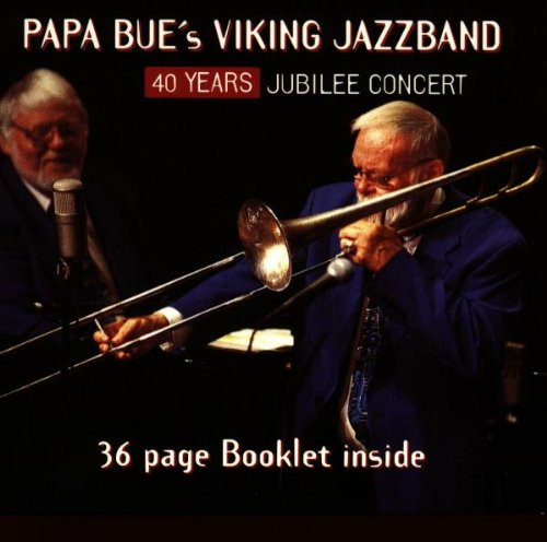 ... by Papa Bue's Viking Jazz Band