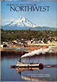 America's Spectacular Northwest (0870443631) by Rowe Findley