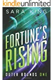 Fortune's Rising (Outer Bounds Book 1)