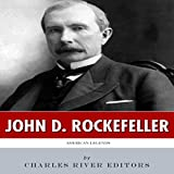 img - for American Legends: The Life of John D. Rockefeller book / textbook / text book