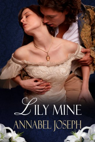 Annabel Joseph - Lily Mine: A Historical Fantasy (English Edition)
