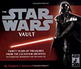 "The "" Star Wars "" Vault: Thirty Years of Treasures from the Lucasfilm Archives (184737106X) by Sansweet, Stephen J."