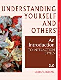 img - for Understanding Yourself and Others: An Introduction to Interaction Styles 2.0 book / textbook / text book