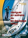 Naviguer en solitaire ou en quipage...