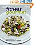 Fitness Gourmet: Delicious recipes fo...