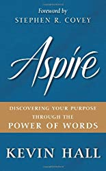 Aspire: Discovering Your Purpose Through the Power of Words