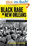 Black Rage in New Orleans: Police Bru...