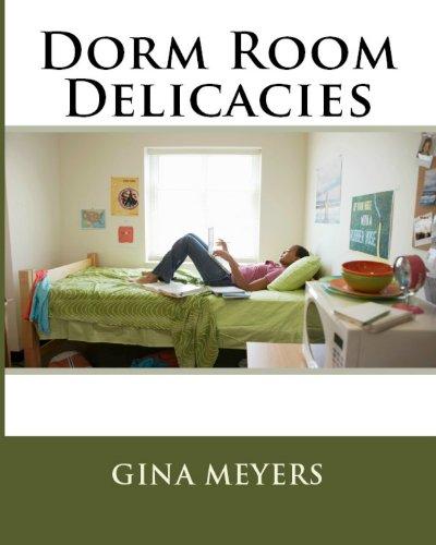 Dorm Room Delicacies