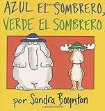 Azul el sombrero, verde el sombrero (Blue Hat, Green Hat) (Serious Silliness in Spanish!)