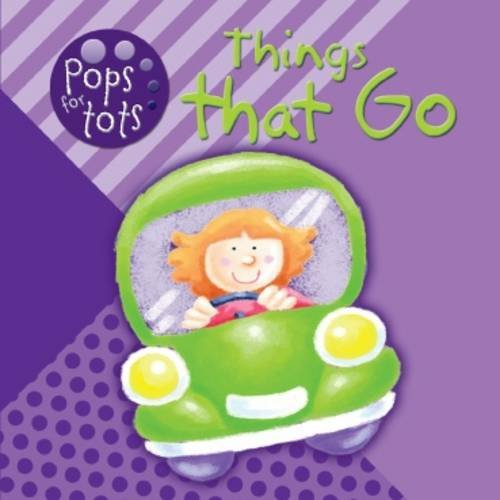 Things That Go (Pops for Tots)