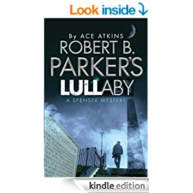 Robert B. Parker's Lullaby (A Spenser Mystery) (Spenser Novel)