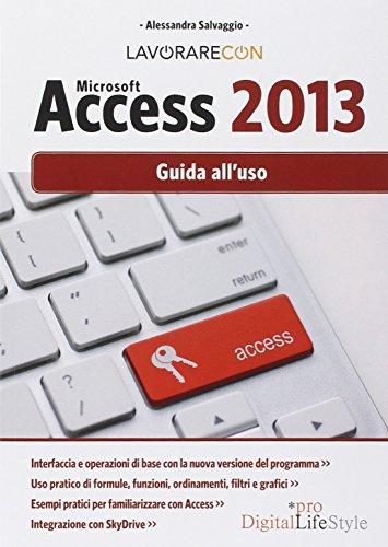 Lavorare con Microsoft Access 2013 Guida all'uso PDF