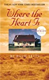 Where the Heart Is (Oprah's Book Club (Prebound)) (1417713399) by Letts, Billie