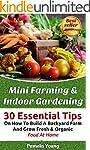 Mini Farming & Indoor Gardening: 30 E...