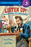 Listen Up!: Alexander Graham Bell s Talking Machine (Step into Reading)