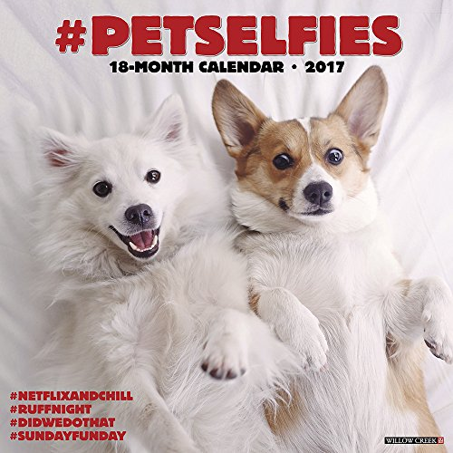 #petselfies 2017 Wall Calendar