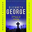 A Place of Hiding Audiobook by Elizabeth George Narrated by Michael Tudor Barnes