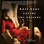 Best Kept Secret: A Novel | Amy Hatvany